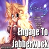 Engage To Jabberwock